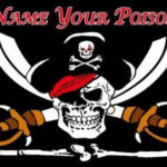 Pirate name your poison flag